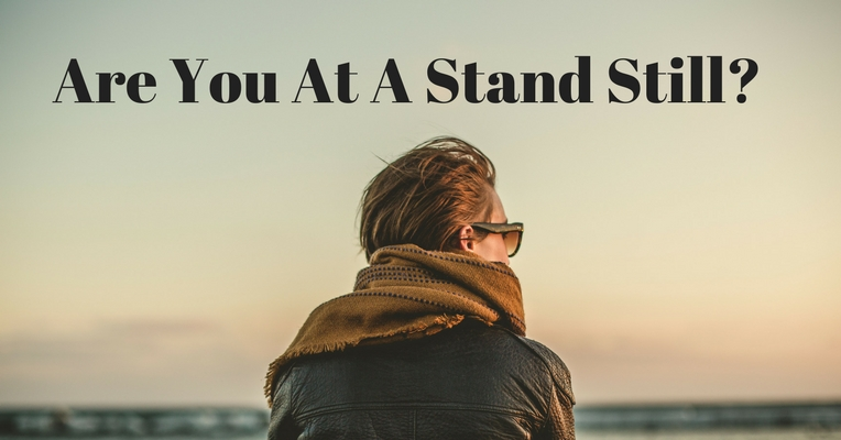 Are You At A Stand Still?