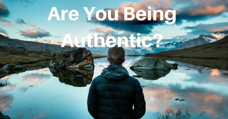 Are you Being Authentic?