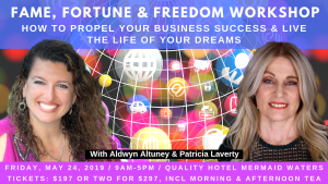 Fame Fortune and Freedom Workshop @ Quality Hotel